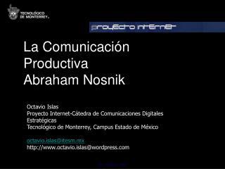 Octavio Islas Proyecto Internet-C tedra de Comunicaciones Digitales Estrat gicas Tecnol gico de Monterrey, Campus Estado