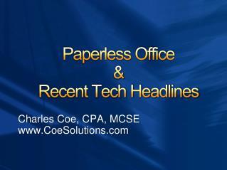 Paperless Office  Recent Tech Headlines