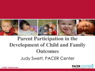 Parent Participation in the Development of Child and Family Outcomes