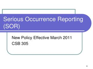 Serious Occurrence Reporting SOR
