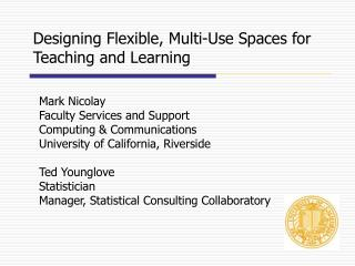 Designing Flexible, Multi-Use Spaces for Teaching and Learning