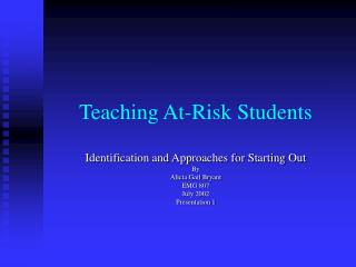 Teaching At-Risk Students