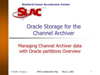 Oracle Storage for the Channel Archiver
