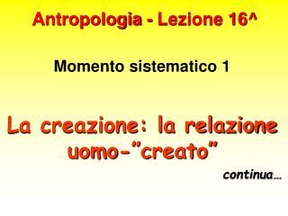 Antropologia - Lezione 16