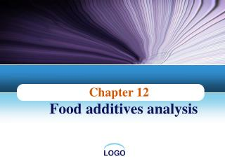 Chapter 12  Food additives analysis