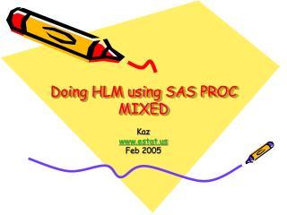 Doing HLM using SAS PROC MIXED