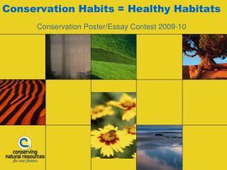 Conservation Habits  Healthy Habitats