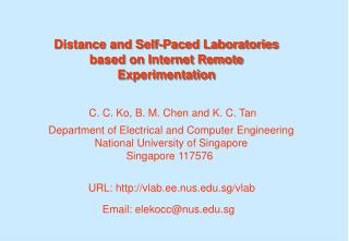 Distance and Self-Paced Laboratories based on Internet Remote Experimentation