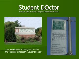 Student DOctor Michigan State University College of Osteopathic Medicine