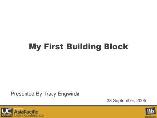 My First Building Block