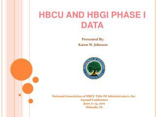 HBCU AND HBGI PHASE I DATA