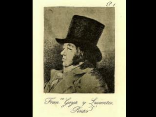 Don Francisco de Goya y Lucientes  1746-1828