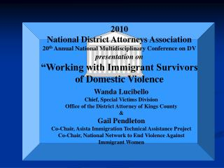 2010 National District Attorneys Association 20th Annual National Multidisciplinary Conference on DV presentation on  Wo