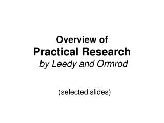Overview of Practical Research  by Leedy and Ormrod