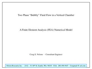 Two Phase  Bubbly  Fluid Flow in a Vertical Chamber    A Finite Element Analysis FEA Numerical Model