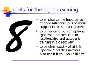 Goals for the eighth evening