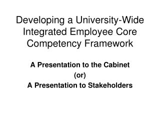 Developing a University-Wide Integrated Employee Core Competency Framework