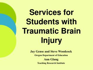Services for Students with Traumatic Brain Injury