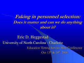 Faking in personnel selection: Does it matter and can we do anything about it