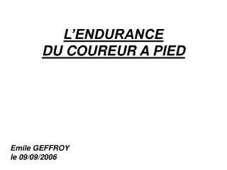 L ENDURANCE  DU COUREUR A PIED