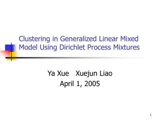 Clustering in Generalized Linear Mixed Model Using Dirichlet Process Mixtures