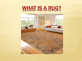 What Is A Rug?