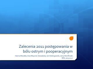 Zalecenia 2011 postepowania w b lu ostrym i pooperacyjnym