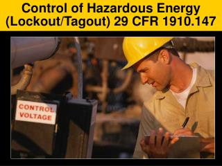 Control of Hazardous Energy  Lockout