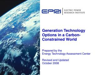Generation Technology Options in a Carbon-Constrained World