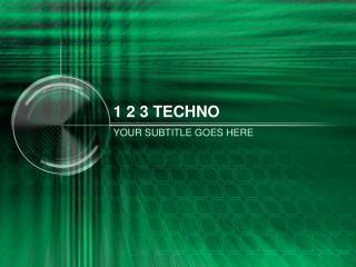 1 2 3 TECHNO
