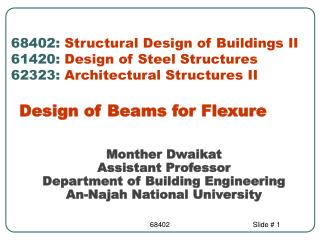 68402: Structural Design of Buildings II 61420: Design of Steel Structures 62323: Architectural Structures II