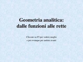 Geometria analitica:  dalle funzioni alle rette