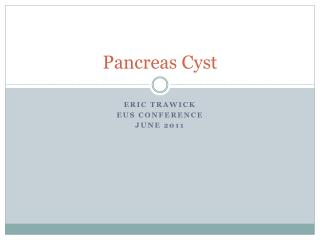 Pancreas Cyst