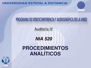 Auditor a III  NIA 520   PROCEDIMIENTOS ANAL TICOS