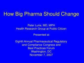 How Big Pharma Should Change