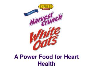 A Power Food for Heart Health
