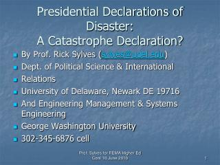 Presidential Declarations of Disaster: A Catastrophe Declaration
