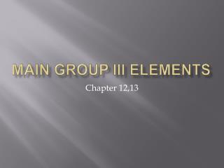 Main group III elements