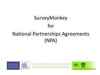 SurveyMonkey  for  National Partnerships Agreements NPA