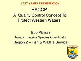 HACCP  A  Quality Control Concept To Protect Western Waters