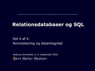 Relationsdatabaser og SQL