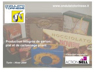 Production int gr e de carton  plat et de cartonnage pliant
