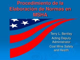 Procedimiento de la Elaboraci n de Normas en MSHA