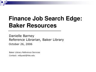 Finance Job Search Edge:  Baker Resources