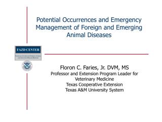 Potential Occurrences and Emergency Management of Foreign and Emerging Animal Diseases