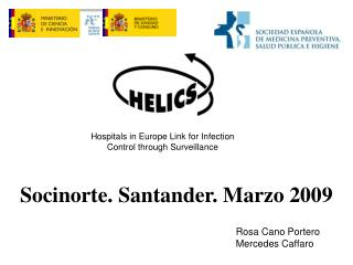 Hospitals in Europe Link for Infection Control through Surveillance
