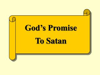 God s Promise To Satan