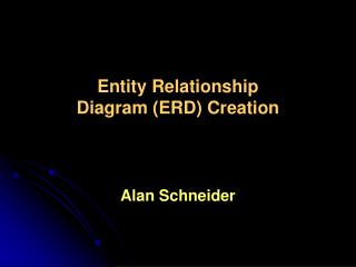 Entity Relationship  Diagram ERD Creation