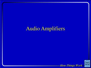 Audio Amplifiers
