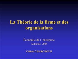La Th orie de la firme et des organisations